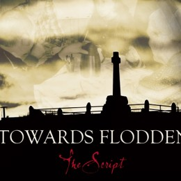 Tickets for Towards Flodden ON SALE NOW!